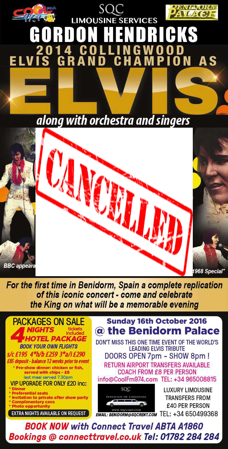 Gordon Hendricks Elvis Benidorm cancelled